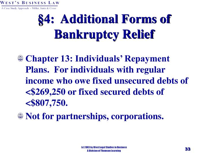 §4:  Additional Forms of Bankruptcy Relief