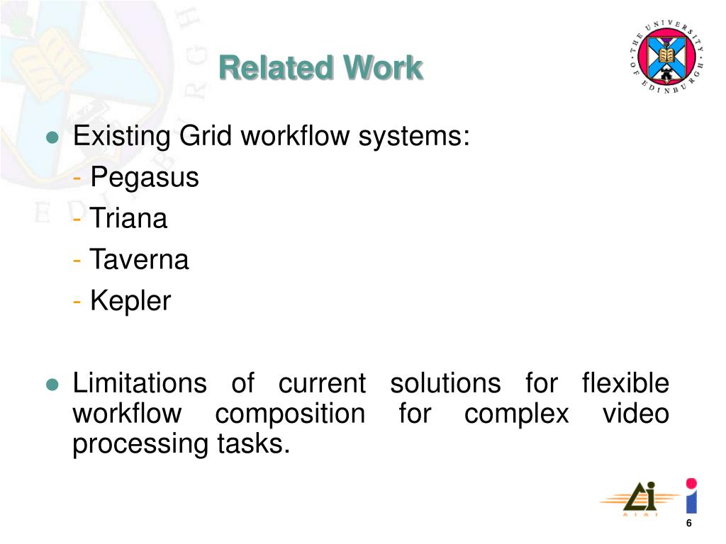 Existing Grid workflow systems: