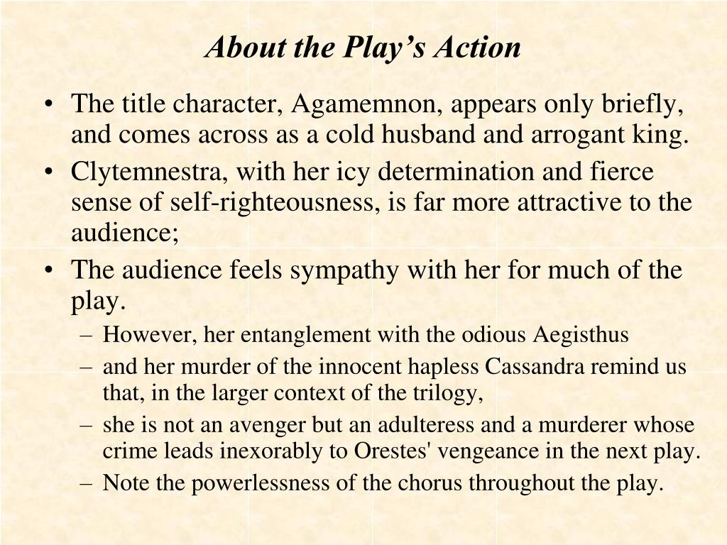 About the Play's Action