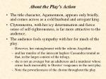 about the play s action