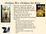oedipus rex oedipus the king