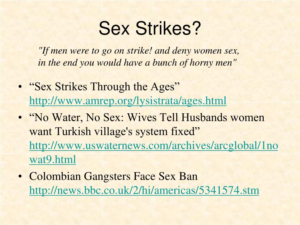 Sex Strikes?