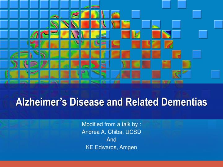 Alzheimer s disease and related dementias
