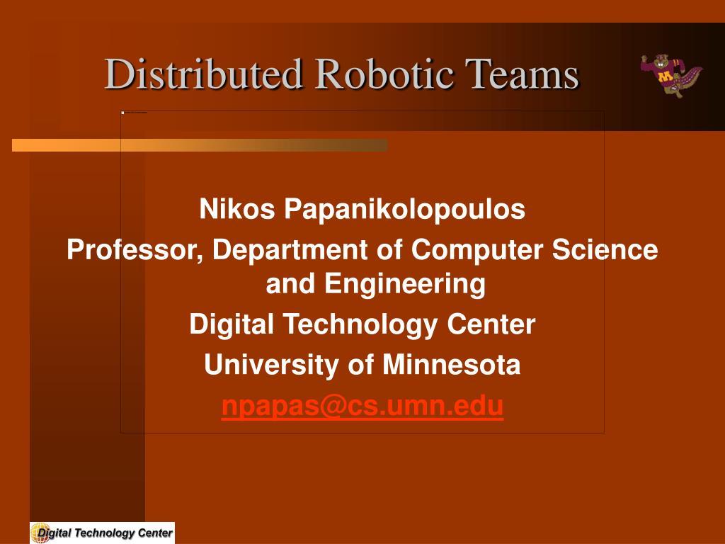 Distributed Robotic Teams