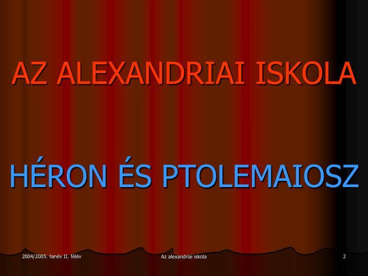 AZ ALEXANDRIAI ISKOLA