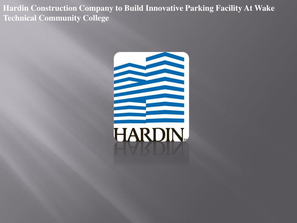 Hardin Construction Company to Build Innovative Parking Facility At Wake Technical Community College