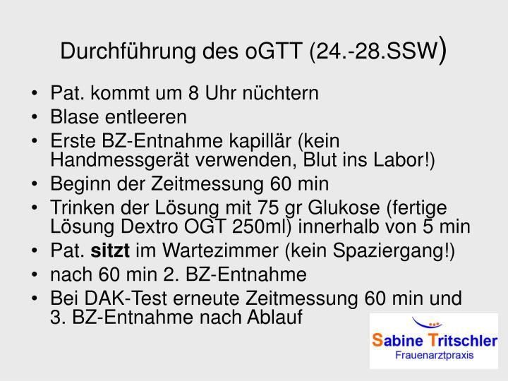 Durchführung des oGTT (24.-28.SSW