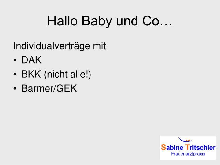 Hallo Baby und Co…
