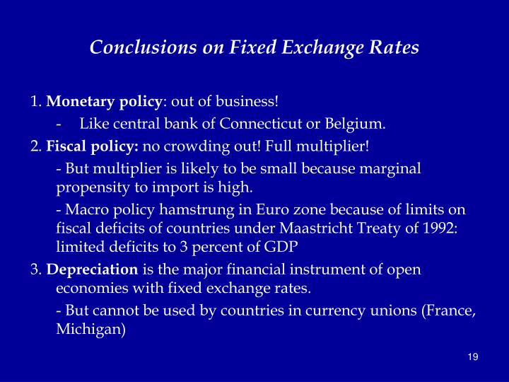 Conclusions on Fixed Exchange Rates