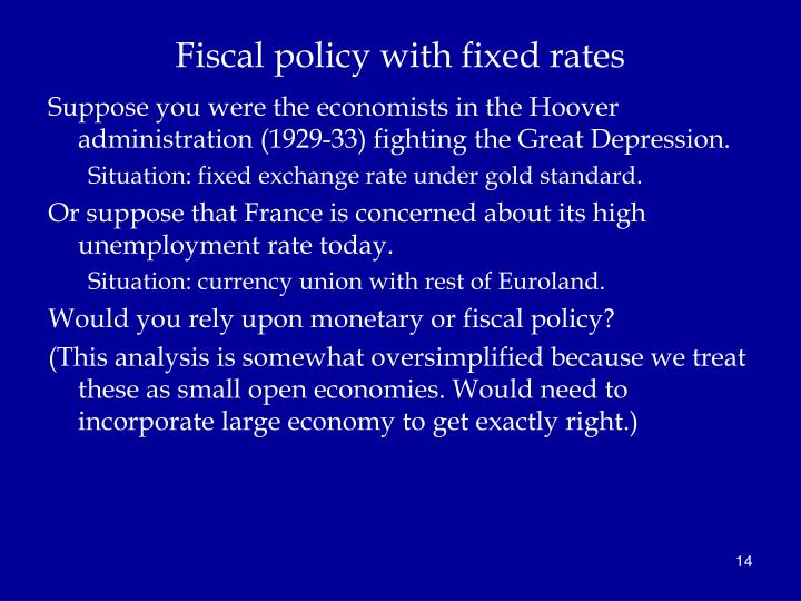 Fiscal policy with fixed rates