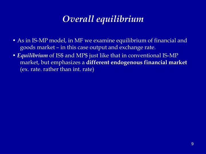 Overall equilibrium