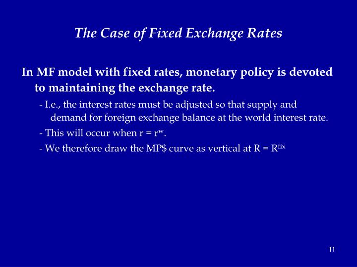 The Case of Fixed Exchange Rates