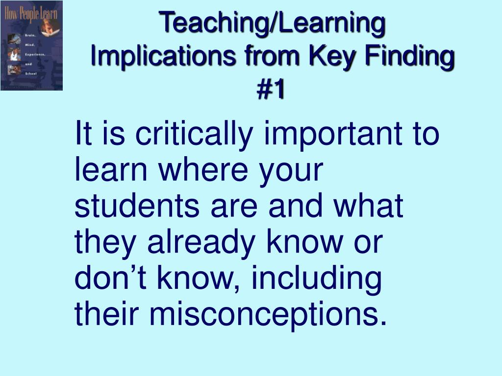 Teaching/Learning Implications from Key Finding #1