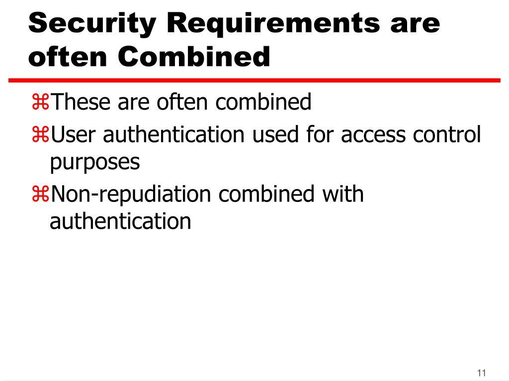 Security Requirements are often Combined