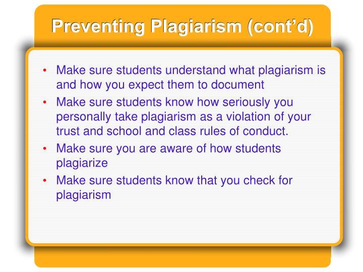 Preventing Plagiarism (cont'd)