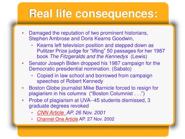 Real life consequences: