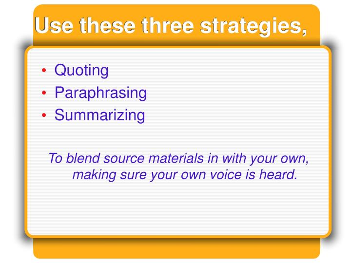 Use these three strategies,
