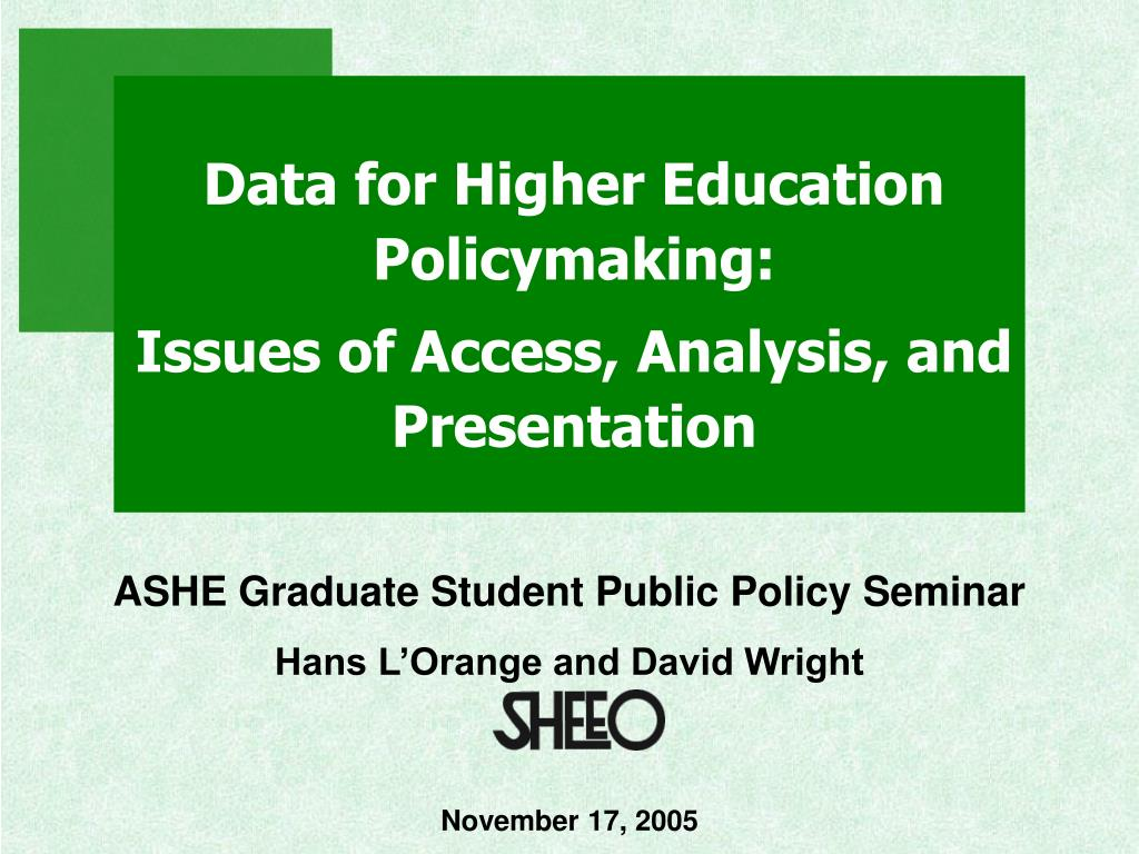 Data for Higher Education Policymaking: