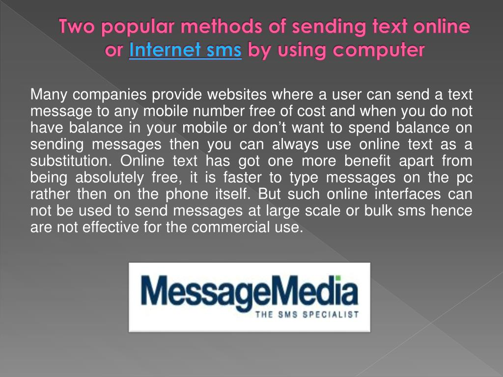 Two popular methods of sending text online or
