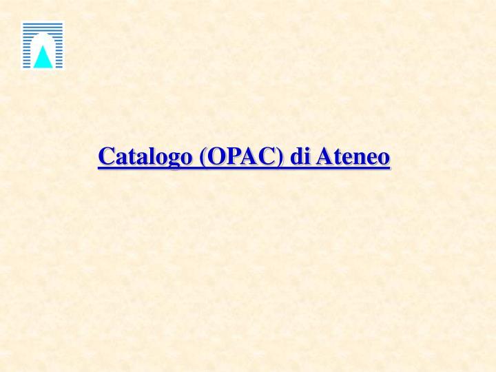 Catalogo (OPAC) di Ateneo