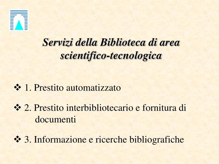 Servizi della Biblioteca di area scientifico-tecnologica