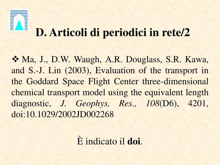 D. Articoli di periodici in rete/2