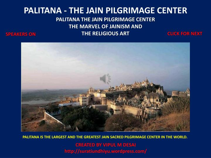 PALITANA - THE JAIN PILGRIMAGE CENTER