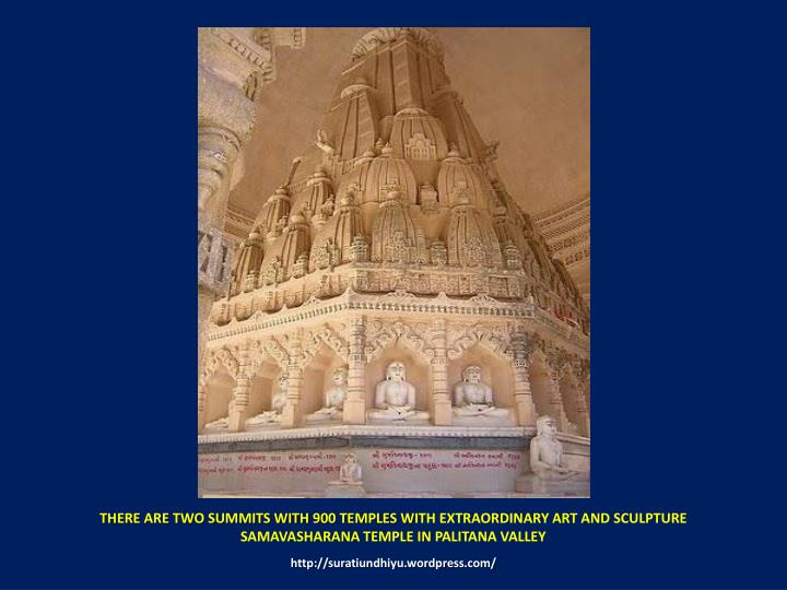 THERE ARE TWO SUMMITS WITH 900 TEMPLES W