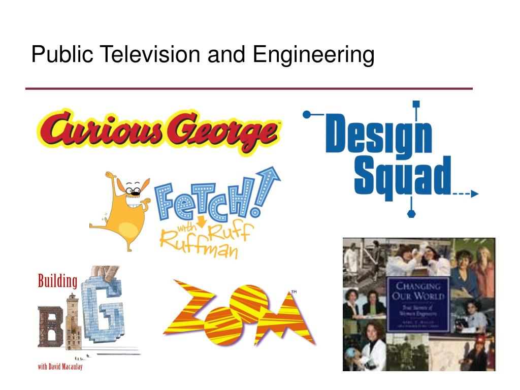 Public Television and Engineering