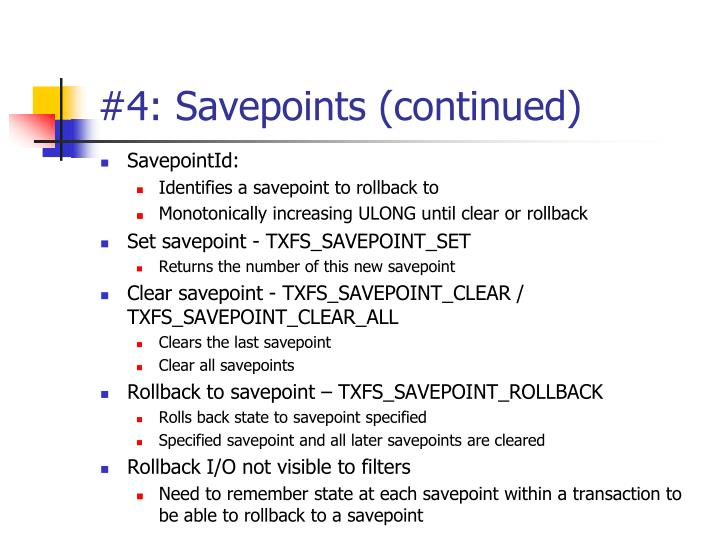 #4: Savepoints (continued)