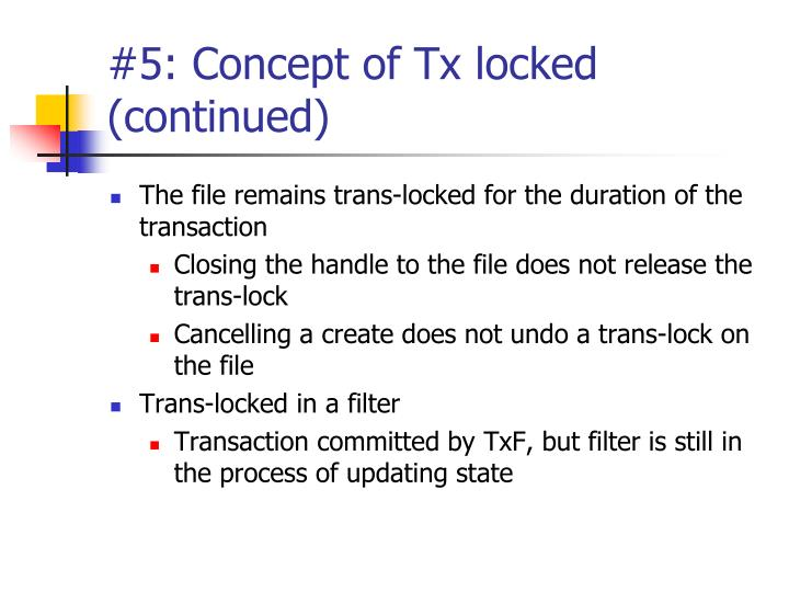 #5: Concept of Tx locked (continued)