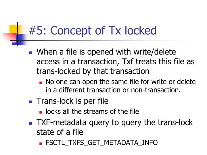 #5: Concept of Tx locked