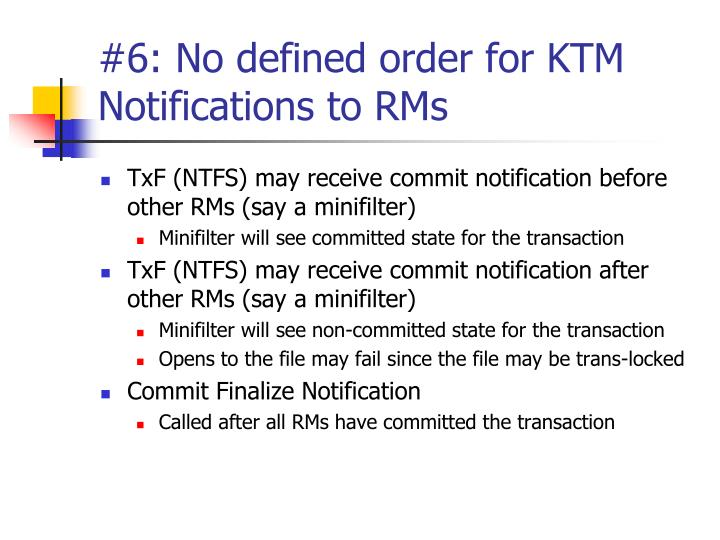 #6: No defined order for KTM Notifications to RMs