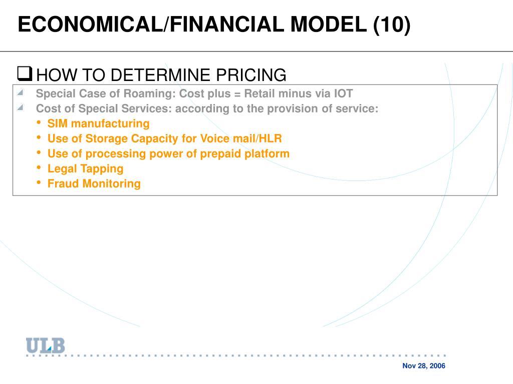 ECONOMICAL/FINANCIAL MODEL (10)