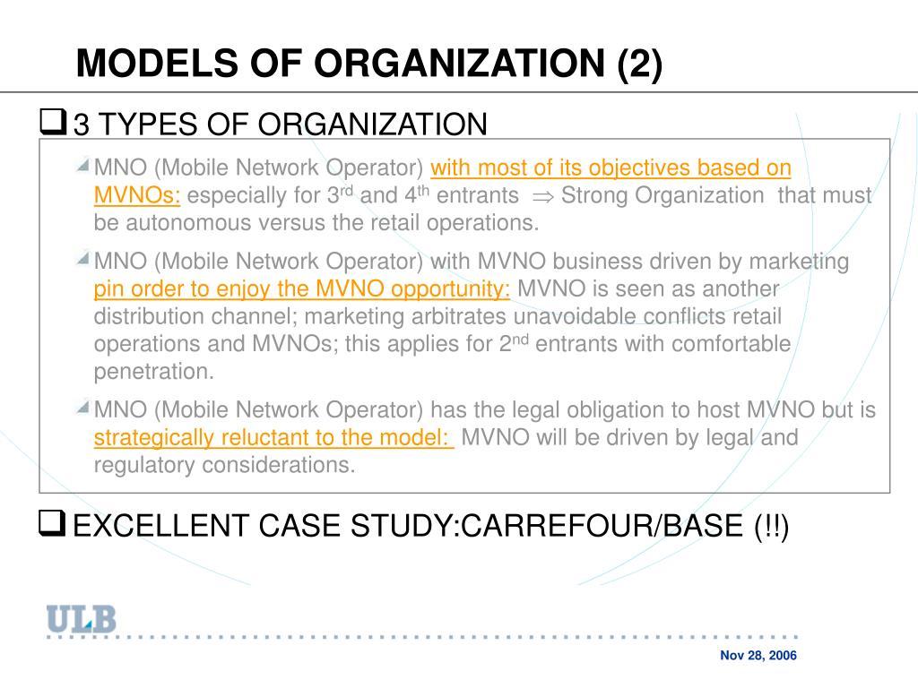 MODELS OF ORGANIZATION (2)