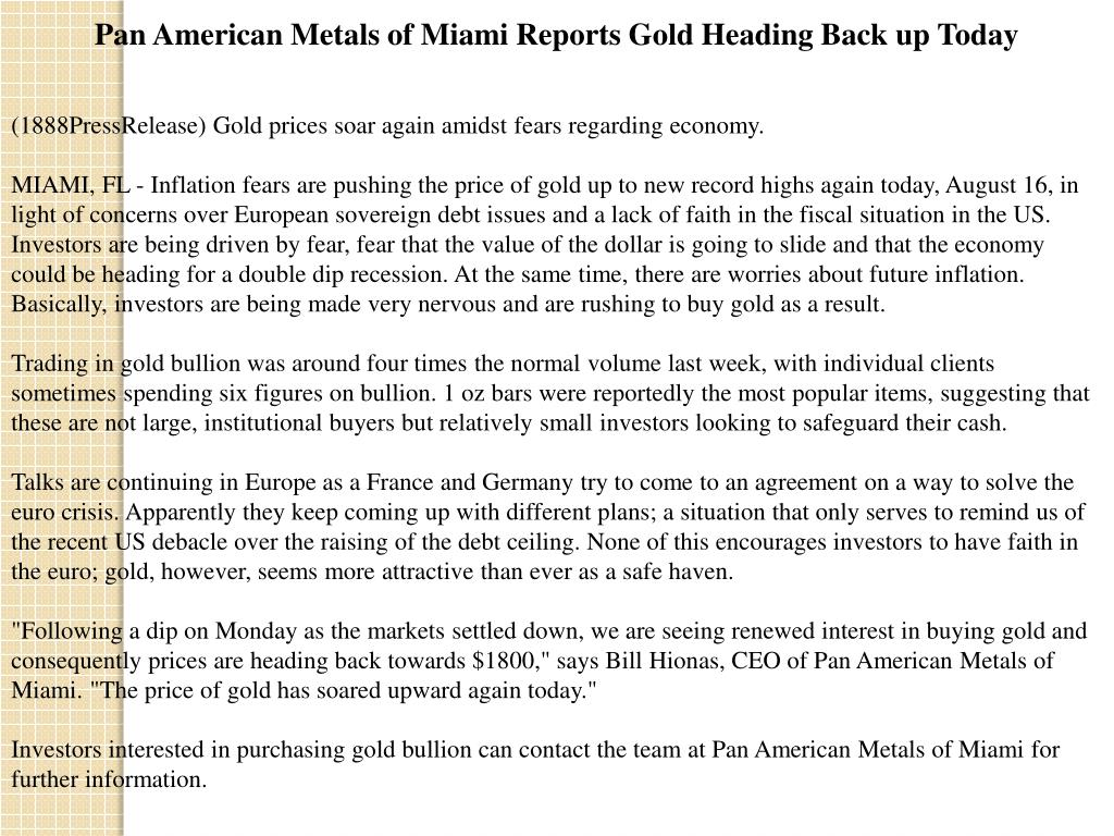 Pan American Metals of Miami Reports Gold Heading Back up Today