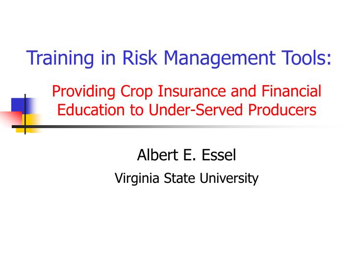 Training in risk management tools
