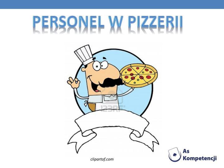 Personel w Pizzerii