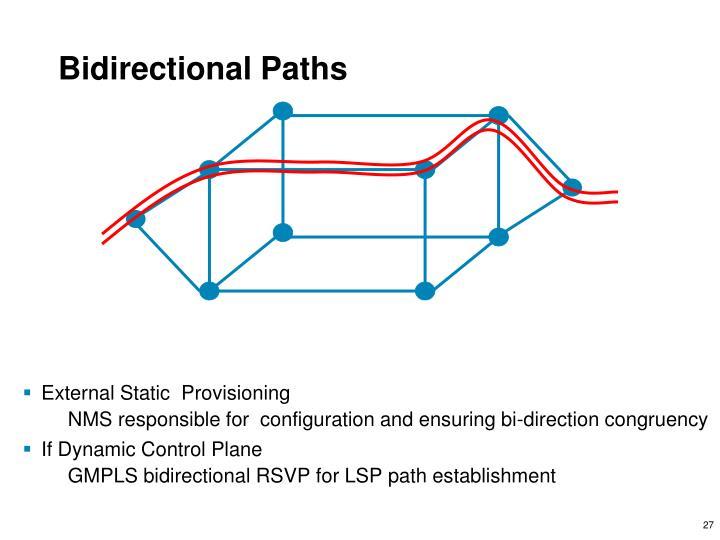 Bidirectional Paths