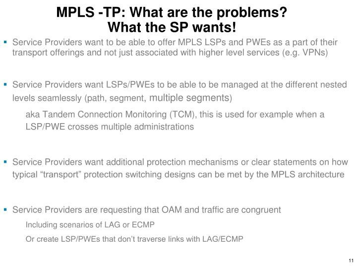 MPLS -TP: What are the problems?