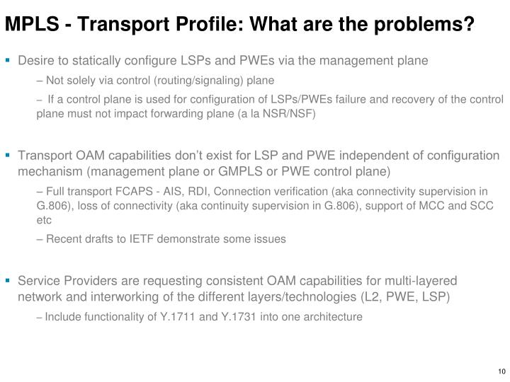 MPLS - Transport Profile: What are the problems?