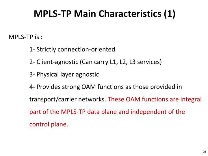 MPLS-TP Main Characteristics (1)