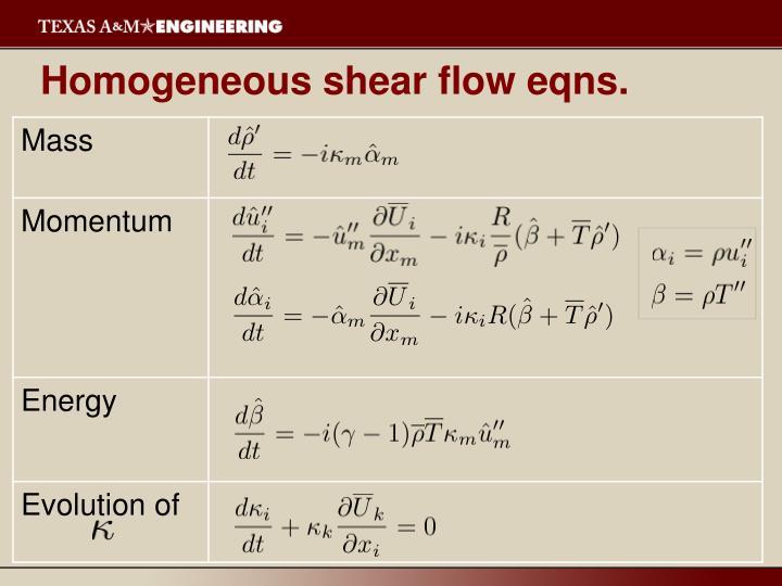 Homogeneous shear flow eqns.