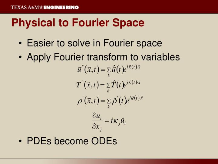 Physical to Fourier Space
