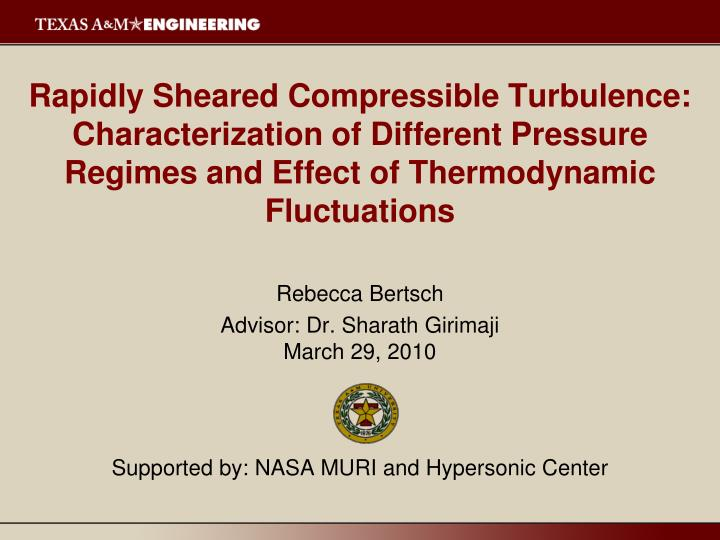 Rapidly Sheared Compressible Turbulence: Characterization of Different Pressure Regimes and Effect o...