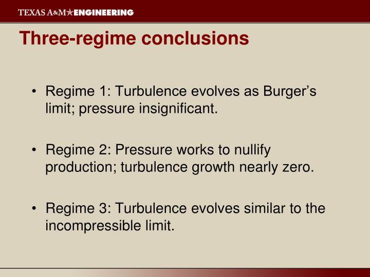 Three-regime conclusions