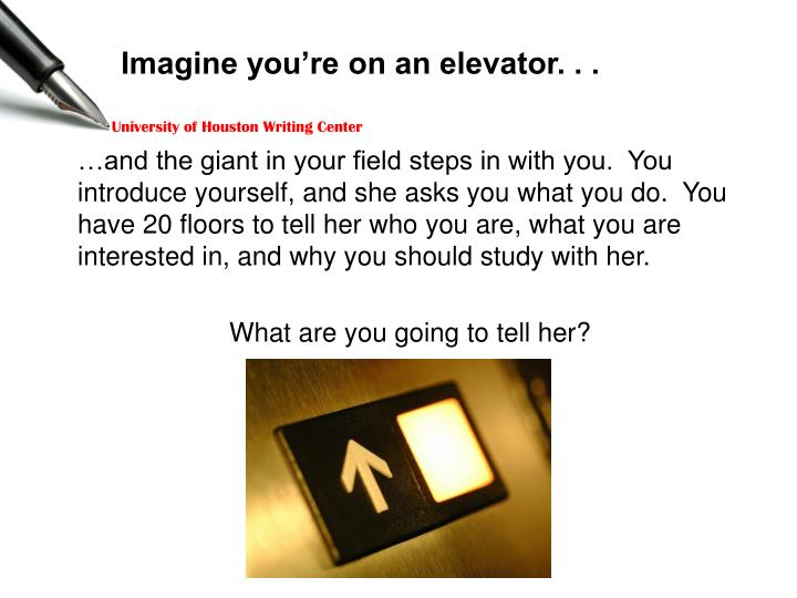 Imagine you re on an elevator