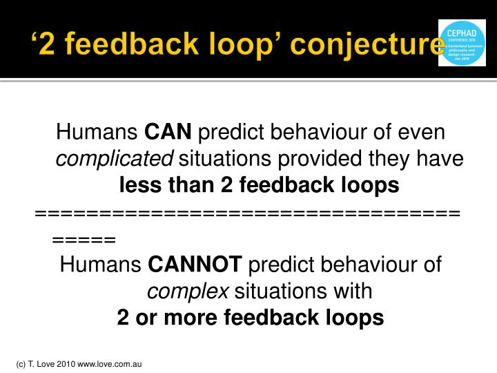 '2 feedback loop' conjecture