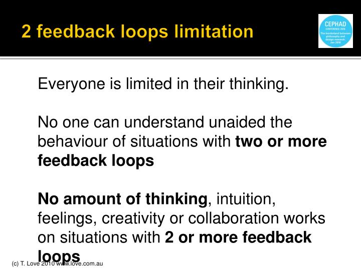 2 feedback loops limitation