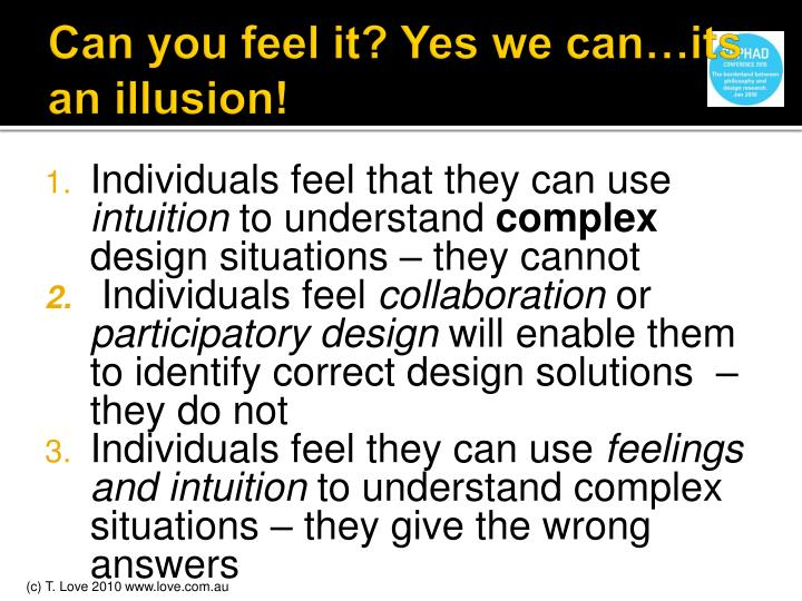 Can you feel it? Yes we can…its an illusion!